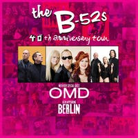 SOLD OUT: The B-52s / OMD / Berlin