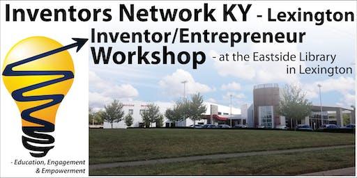 July: Inventor / Entrepreneur Workshop in Lexington