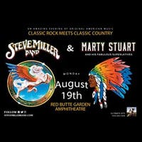 Steve Miller Band / Marty Stuart And His Fabulous Superlatives