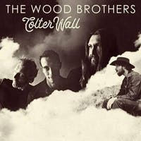 The Wood Brothers / Colter Wall