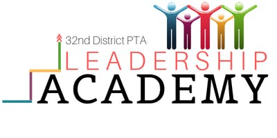 2019 Thirty-Second District PTA Leadership Academy and Association Meeting