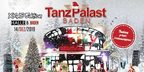 Tanzpalast Baden Revival - Das Original - XMAS Edition Tickets
