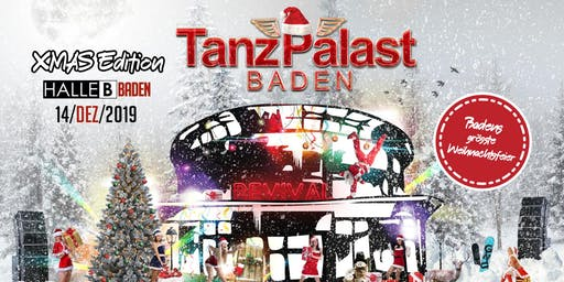 Tanzpalast Baden Revival - Das Original - XMAS Edition