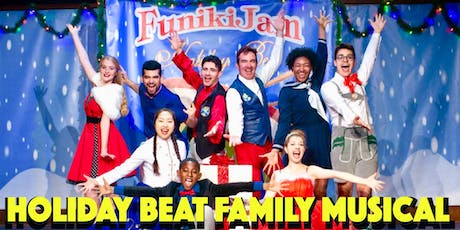 FunikiJam's HOLIDAY BEAT! family spectacular tickets