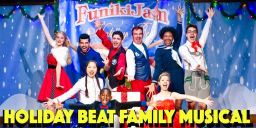 FunikiJam's HOLIDAY BEAT! family spectacular