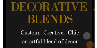 Decorative Blends Meets The Community:  An Open House New Business Launch!