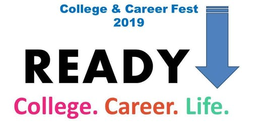Ready! Set! Go! College & Career Fest 2019