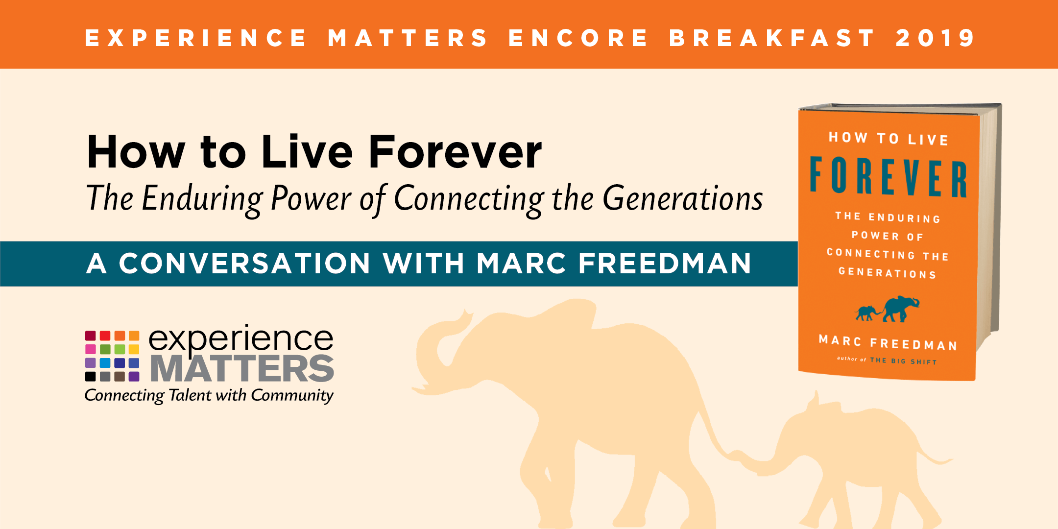 How to Live Forever: The Enduring Power of Connecting the Generations (Individual Tickets)