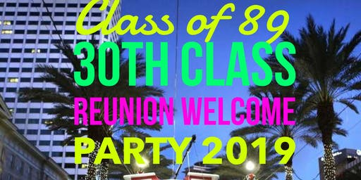 30th Class Reunion Welcome Party
