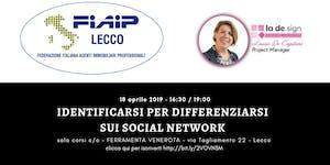 IDENTIFICARSI PER DIFFERENZIARSI SUI SOCIAL NETWORK