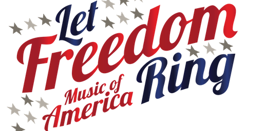 Let Freedom Ring: Music of America!