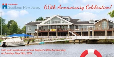 Hadassah Southern New Jersey 60th Anniversary Celebration