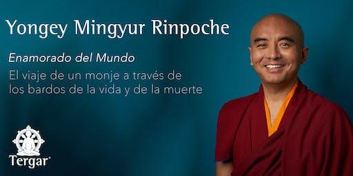 Una tarde con Yongey Mingyur Rinpoche, autor de Enamorado del mundo