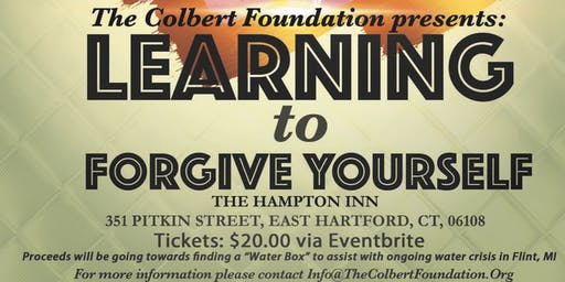 "The Colbert Foundation Presents: ""Learning To Forgive Yourself"""