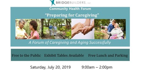 """Bridgebuilders Community Health Forum """"Preparing for Caregiving"""" tickets"""