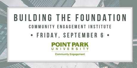 Community Engagement Institute: Building the Foundation tickets