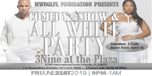 2019 All White Party and Comedy Show w/Comedian A-Train @ 3Nine