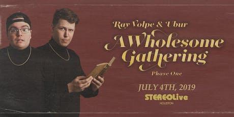 Ray Volpe & Ubur - Houston tickets