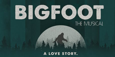 BIGFOOT The Musical  tickets