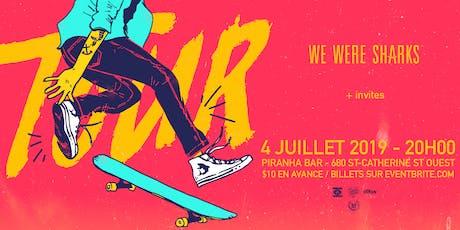 We Were Sharks & Summer Wars +invites // Piranha Bar - July 4 tickets