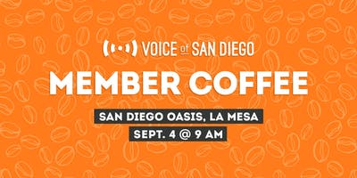 Member Coffee with Voice of San Diego Journalists: September 4th