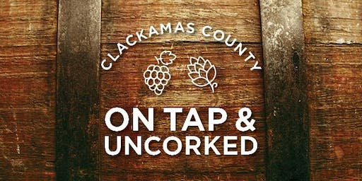 Clackamas County On Tap & Uncorked 2019