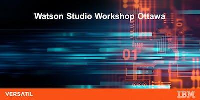 Watson Studio Workshop Ottawa [Option 1 - AM]