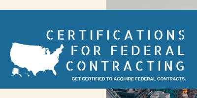Certifications for Federal Contracting