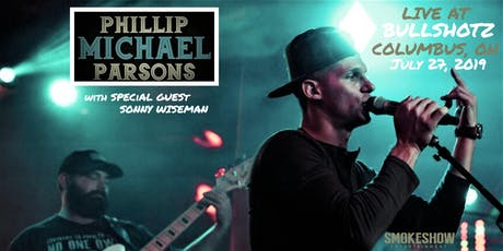 PHILLIP MICHAEL PARSONS Live at Bullshotz tickets