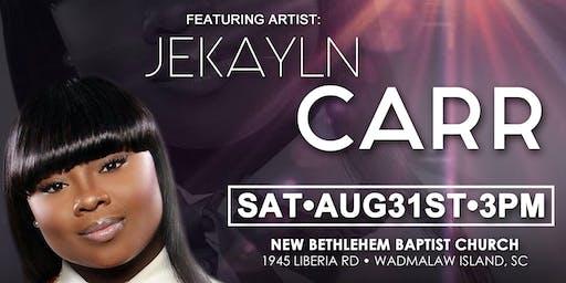 An Evening of Worship Featuring JEKAYLN CARR