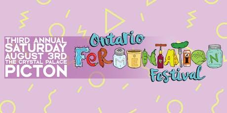 The Ontario Fermentation Festival: Third Annual! tickets