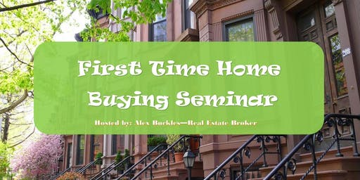 First Time Home Buying Seminar
