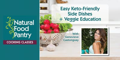 NFP Cooking Class: Easy Keto-Friendly Side Dishes + Veggie Education