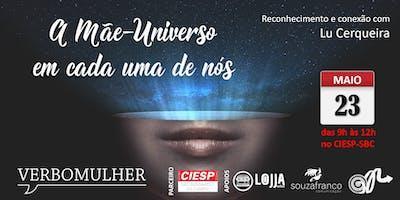 A mãe-universo em cada uma de nós
