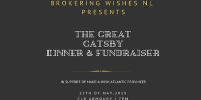 Brokering Wishes NL - The Great Gatsby Dinner & Fundraiser in support of Make-A-Wish