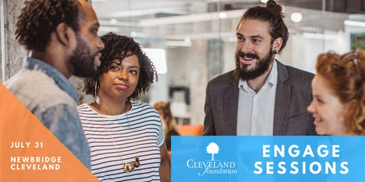 Cleveland Foundation Engage Sessions at NewBridge Center for Arts & Technology