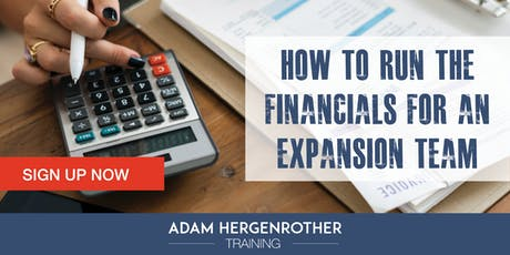 FREE WEBINAR: How to Run the Financials for an Expansion Team tickets