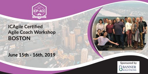 Agile Coach Workshop - With ICP-ACC Certification - Boston - June
