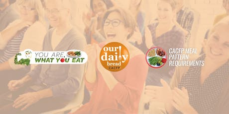You Are What You Eat: CACFP Meal Pattern Training (June 2019 Memphis) tickets