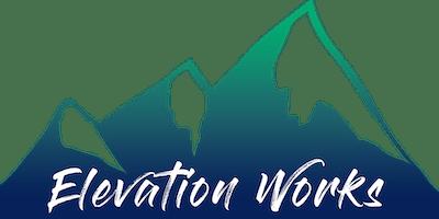 Elevation Works Group Meeting - Let's Elevate Together!