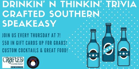 Thursday Trivia at Crafted Southern Speakeasy! tickets