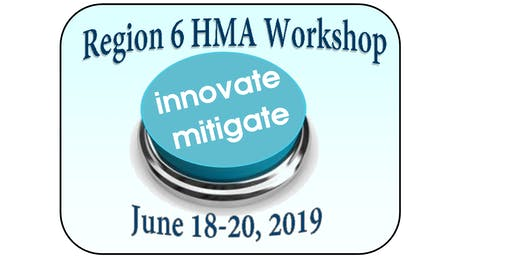Region 6 HMA Workshop 2019