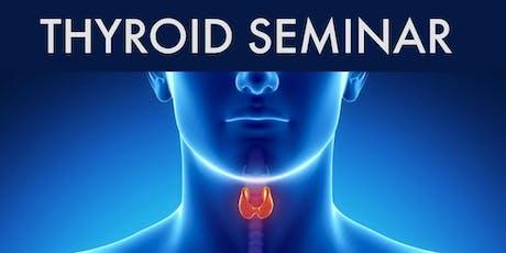 Thyroid Seminar: A Holistic Approach tickets