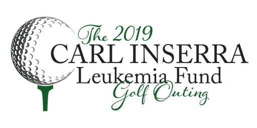 2019 Carl Inserra Leukemia Fund Golf Outing