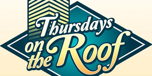 Thursday on The Roof Summer 2019