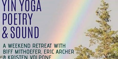 Intersections of Yin Yoga, Poetry & Sound NY Weekend Workshop  tickets