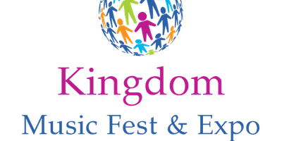 Kingdom Music Fest & Expo