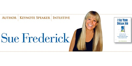 See Your Dream Job Self Guided Webinar with Sue Frederick tickets