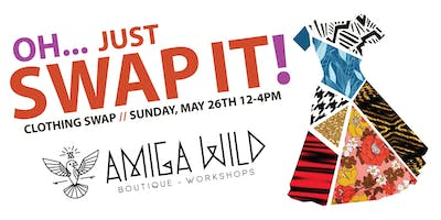 OH JUST SWAP IT! - Clothing Swap