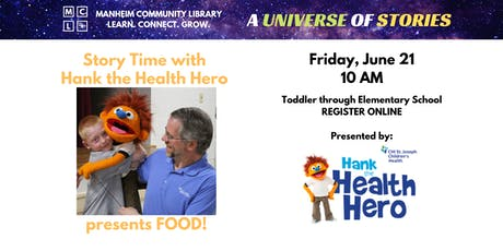 Story Time with Hank the Health Hero - FOOD! tickets